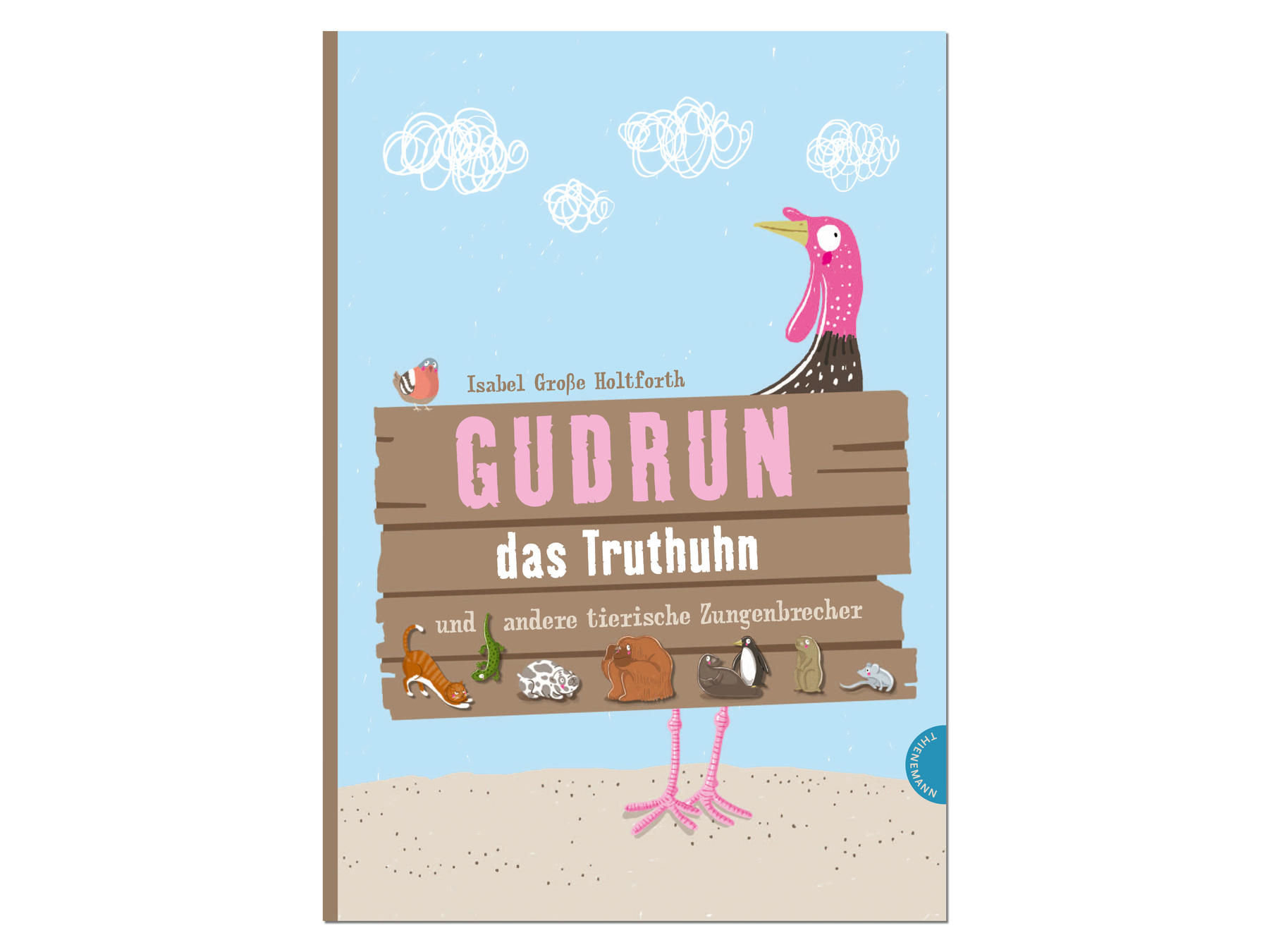 Gudrun das Truthuhn, Bilderbuch, Illustration Isabel Große Holtforth